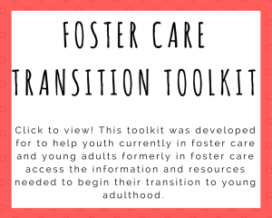 Foster Care Transition Toolkit